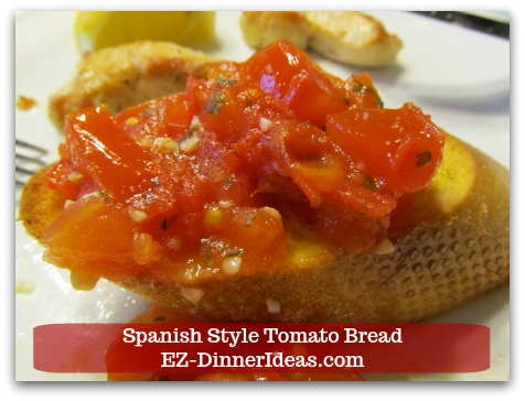 Spanish Style Tomato Bread - This fine dining finger food is awesome for a party.  It is also great to be a side dish with homemade dinner.