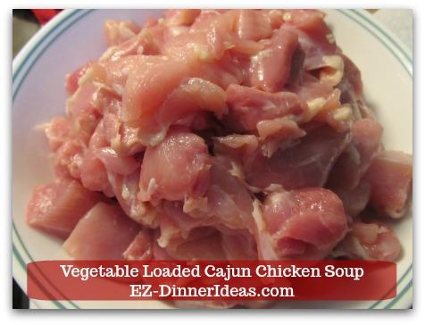 Kale Chicken Soup | Vegetable Loaded Cajun Chicken Soup - Cut chicken into bite size.