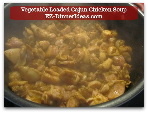 Kale Chicken Soup | Vegetable Loaded Cajun Chicken Soup - Chicken is not thoroughly cooked at this stage.