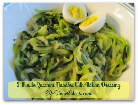 Cooking for Two   5-Minute Zucchini Noodles With Italian Dressing - Add hard-boiled egg (optional) and serve immediately or in room temperature.