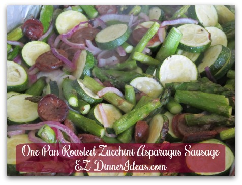 One Pan Roasted Zucchini Asparagus Sausage Great Recipe For Celebrating Fall Harvest Or Any Time During The Year