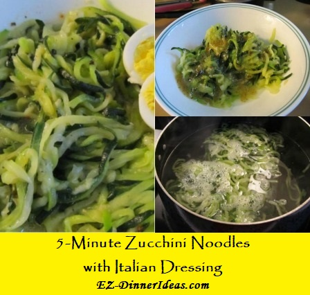 5-Minute Zucchini Noodles With Italian Dressing, a quick and healthy dinner for one or multiply it for the entire family.