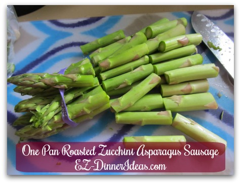 One Pan Roasted Zucchini Asparagus Sausage - Then cut the trimmed asparagus spears into thirds