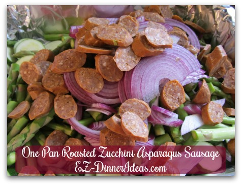 One Pan Roasted Zucchini Asparagus Sausage - Cut and drop everything into a foil lined roasting pan