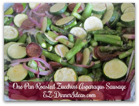 One Pan Roasted Zucchini Asparagus Sausage - Cook until vegetables are crisp tender (optional: add lemon/lime juice)